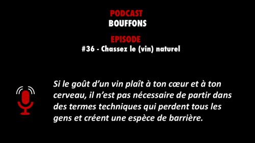 Bouffons épisode 36 meilleur podcast
