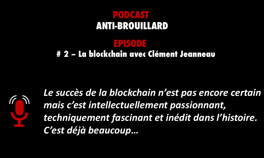 Podcastzap blockchain anti-brouillard podcast
