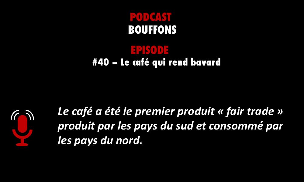 Découvrez l'un des meilleurs épisodes de podcasts sélectionnés par PODCASTZAP : Bouffons épisode 40