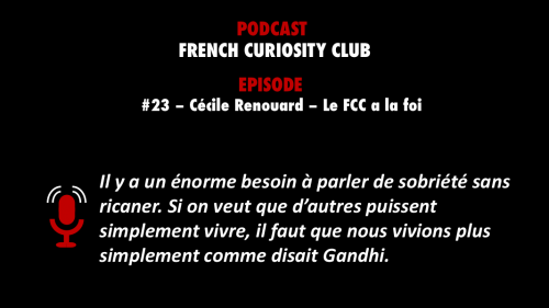 PODCASTZAP : French Curiosity Club épisode 23 Cécile Renouard