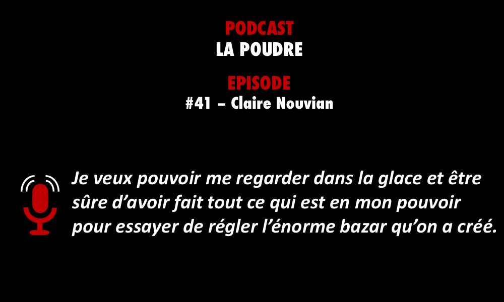 PODCASTZAP : La poudre épisode 41 avec Claire Nouvian