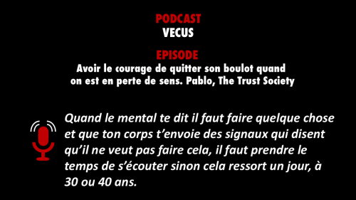 PODCASTZAP : Vécus avec Pablo de The Trust Society