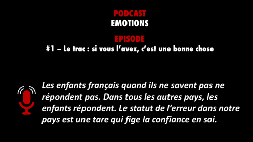 PODCASTZAP : Émotions - épisode 1 : le trac