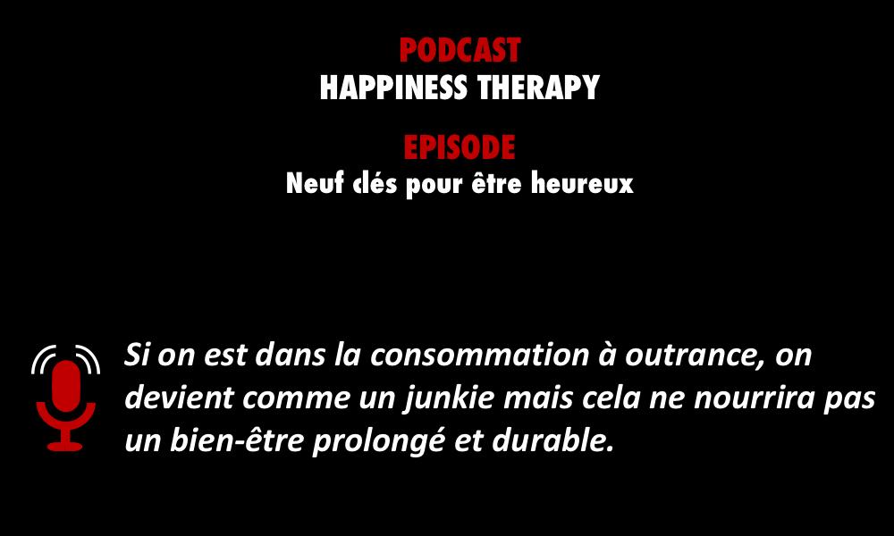 PODCASTZAP : Happiness thérapy - Neufs clés pour être heureux