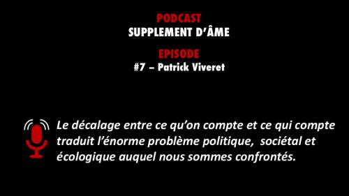 PODCASTZAP : Supplément d'âme - Patrick Viveret