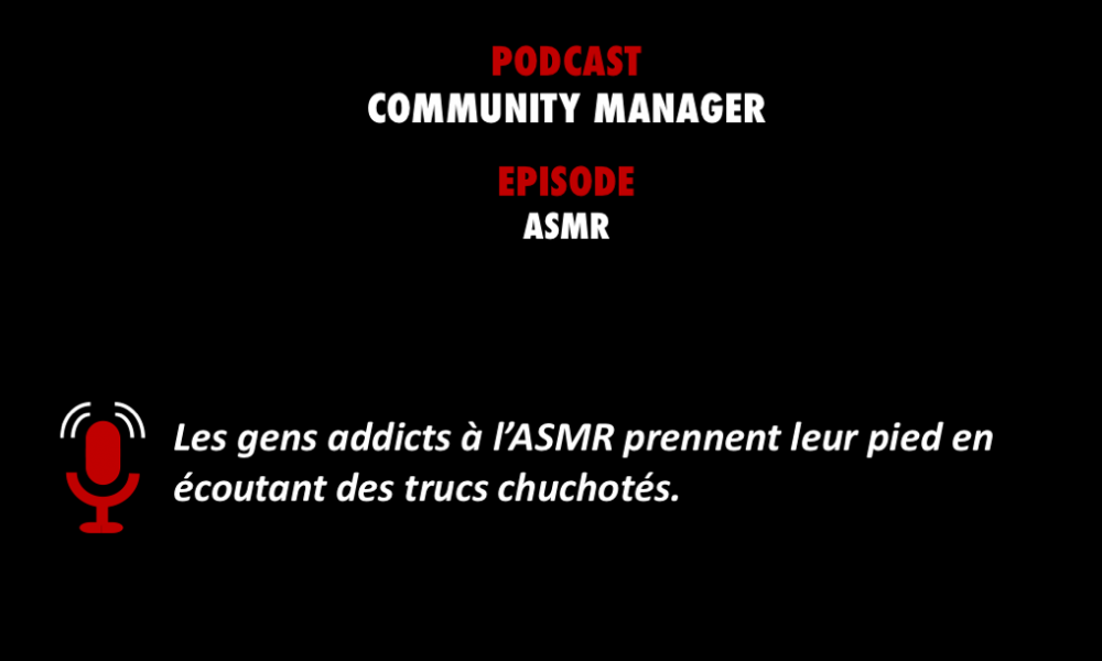 PODCASTZAP : Community Manager sur l'ASMR