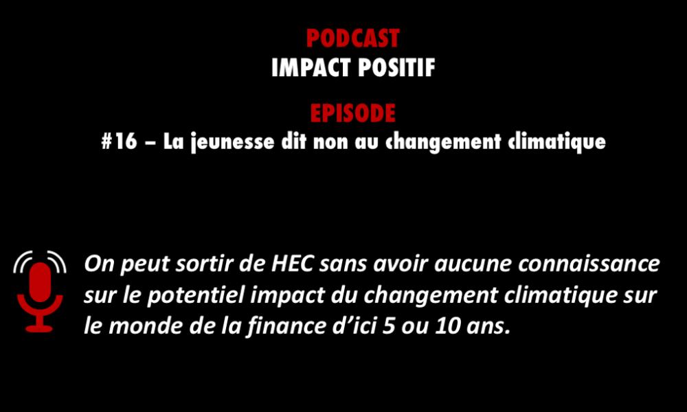 PODCASTZAP. Impact positif - les jeunes disent non au changement climatique