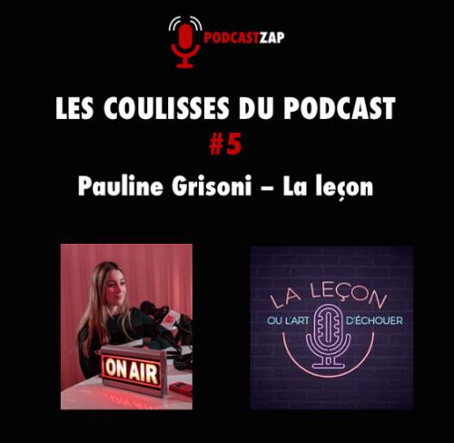 Les coulisses du podcast avec Podcastzap : Pauline Grisoni