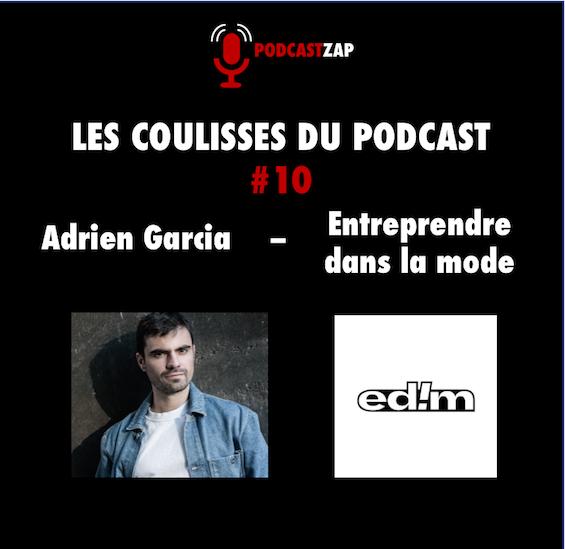 Adrien Garcia Entreprendre dans la mode