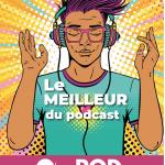 Le POD, un magazine dédié au podcast