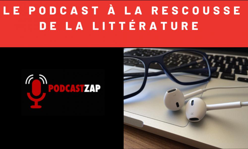 Les écrivains, la littérature et les podcasts
